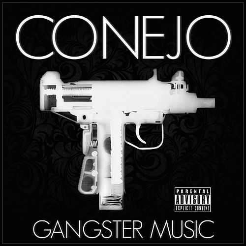 Gangster Music by Conejo
