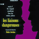 Les Liaisons Dangereuses by Duke Jordan