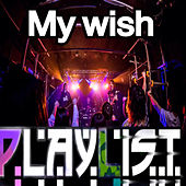 My Wish by Playlist