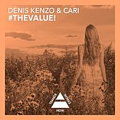 #TheValue! by Denis Kenzo