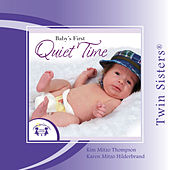 Twin Sisters: Baby's First Quiet Time Songs by Kim Mitzo Thompson