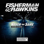 Never the Same by Fisherman