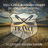 Believe in Everything by Talla 2XLC & Binary Finary