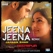 Jeena Jeena Remix (From