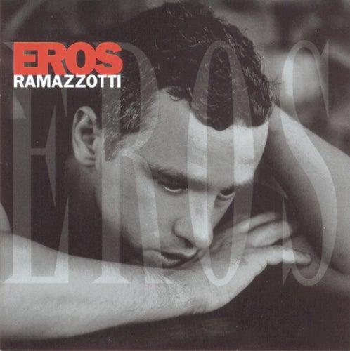 Eros (Italian) by Eros Ramazzotti