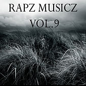 RapZ MusicZ, Vol. 9 by Various Artists
