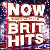 Now That's What I Call Brit Hits by Various Artists