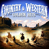 Country & Western: Golden Hits by Various Artists