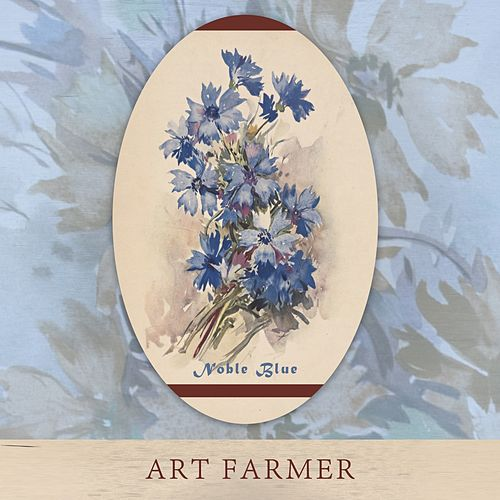 Noble Blue von Art Farmer