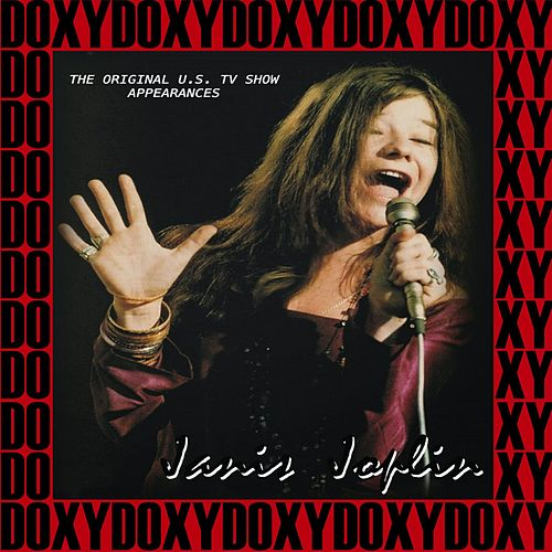 Janis Joplin the Original U.S. Tv Show Appearances 1969, 1970 (Doxy Collection, Remastered, Live on Broadcasting) von Janis Joplin