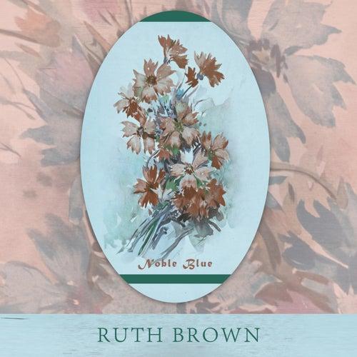 Noble Blue von Ruth Brown