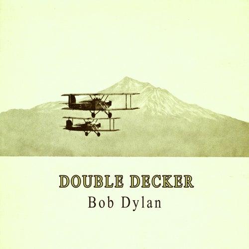 Double Decker von Bob Dylan