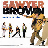 Greatest Hits (Curb) by Sawyer Brown