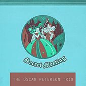 Secret Meeting von Oscar Peterson
