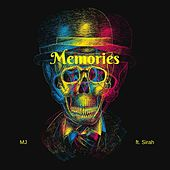 Memories (feat. Sirah) by MJ