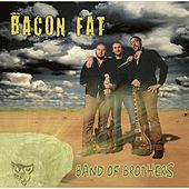 Band of Brothers by Bacon Fat