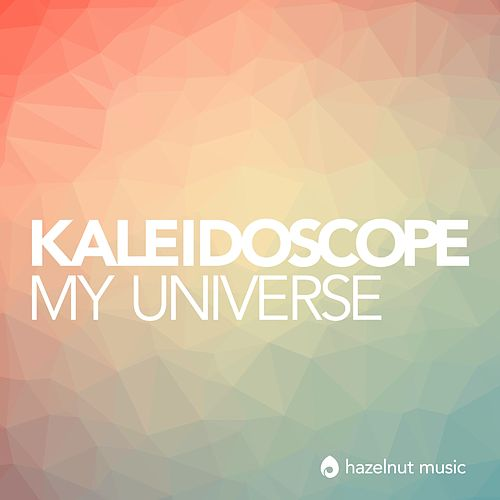 My Universe by Kaleidoscope