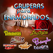 Gruperas Para Enamorados by Various Artists