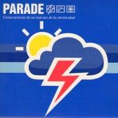 Consecuencias de un Mal Uso de la Electricidad by Parade