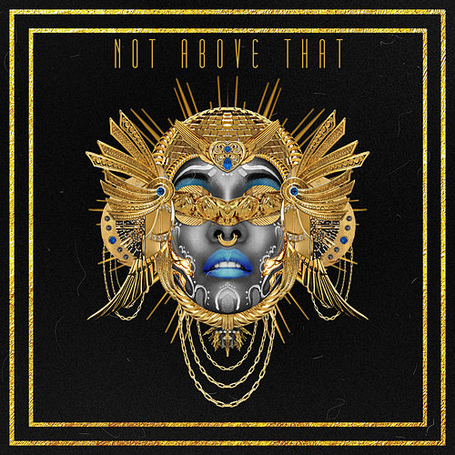Not Above That (Deadboy Remix) - Single by Dawn Richard