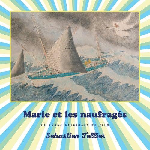 Marie et les naufragés (Original Motion Picture Score) by Sebastien Tellier