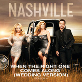 When The Right One Comes Along by Nashville Cast