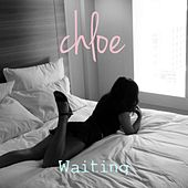 Waiting by Chloe