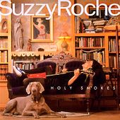 Holy Smokes by Suzzy Roche