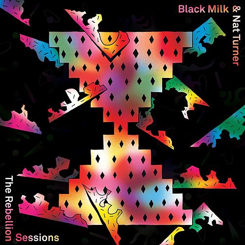 The Rebellion Sessions by Black Milk