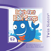 Twin Sisters: Baby's First Bible Songs by Kim Mitzo Thompson