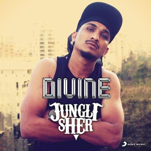 Jungli Sher by Divine