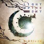 NightLife by Light Up The Sky