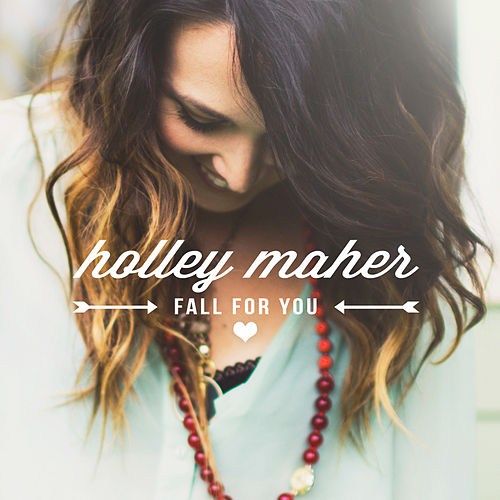 Fall for You by Holley Maher