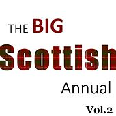 The Big Scottish Annual, Vol. 2 by Various Artists