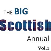 The Big Scottish Annual, Vol. 1 by Various Artists