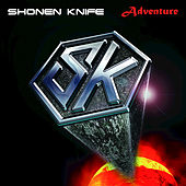 Adventure by Shonen Knife