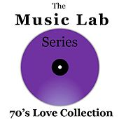 The Music Lab Series: 70's Love Collection by Various Artists