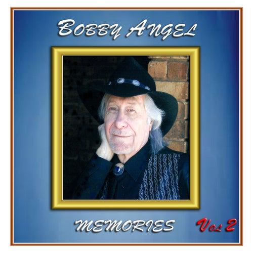 Memories, Vol. 2 by Bobby Angel
