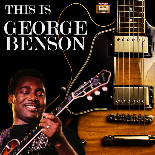 This Is George Benson von George Benson