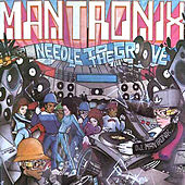 Needle to the Groove by Mantronix