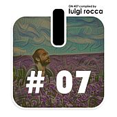 ON #7 (Compiled By Luigi Rocca) by Various Artists