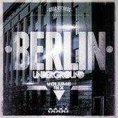 Berlin Underground, Vol. 6 by Various Artists