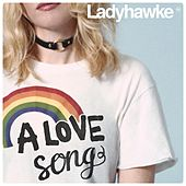 A Love Song by Ladyhawke