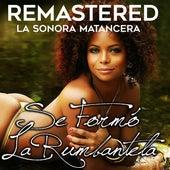 Se formó la rumbantela by La Sonora Matancera
