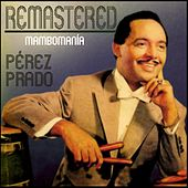 Mambomanía von Perez Prado