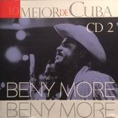 Lo Mejor de Cuba, Vol. 2 by Beny More