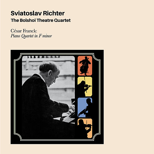 César Franck: Piano Quintet in F Minor (Bonus Track Version) by Sviatoslav Richter