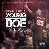 Throwin up This One by Young Doe