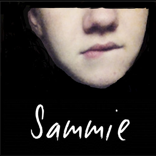 Unedited & Unreleased Tracks - EP by Sammie