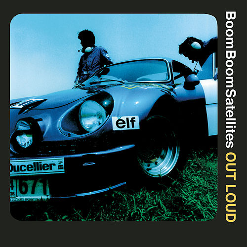 Out Loud by Boom Boom Satellites